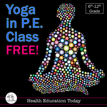 P.E. Lesson FREE: Yoga in P.E. Class (Or, do this workout