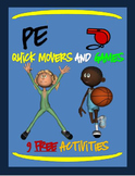"""PE Quick Movers and Games! - """"9 Free Activities"""""""