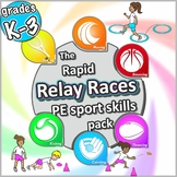 PE Sport Relay Race activities: The rapid Relay Races PE S