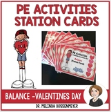 PE Station Cards : Valentine's Day Balance Cards