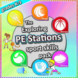 PE Sport Station Activities: The Exploring Stations PE & S