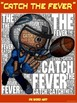 """PE Word Art Poster: """"Catch the Fever"""" (Football)"""