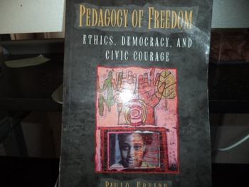 PEDAGOGY OF FREEDOM         978-0-8476-9047-3