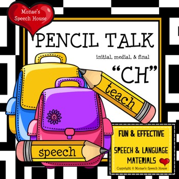 """PENCILS ARTICULATION SPEECH THERAPY """"CH"""" worksheets"""