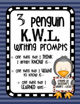 Penguin KWL Writing Prompts - Think I KNOW - WANT to know