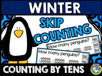 PENGUINS SKIP COUNTING TASK CARDS: COUNTING BY TENS CLIP C