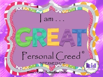 PERSONAL CREED:  Self-management, self-acceptance, & self-