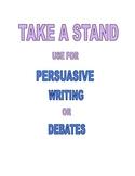 PERSUASIVE WRITING OR DEBATES