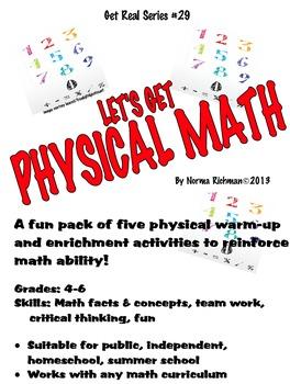 PHYSICAL MATH! REINFORCE MATH SKILLS WITH PHYSICAL MATH NO