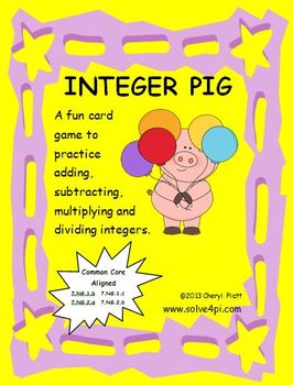 Integer PIG - A Card Game to Practice Operations on Integers