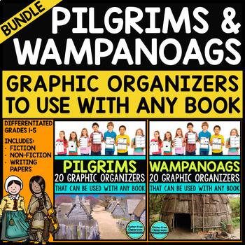 PILGRIMS & WAMPANOAGS BUNDLE   Graphic Organizers for Reading