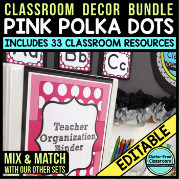 PINK POLKA DOTS Classroom Decor - EDITABLE Clutter-Free Cl