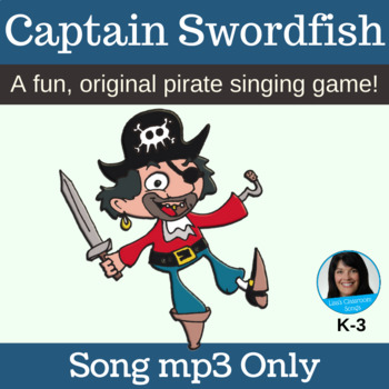 "PIRATE Action Song mp3 (vocal recording) - ""Captain Swordf"