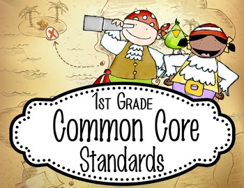 "PIRATES - 1st Grade Common Core Standards ""I CAN"" format /"