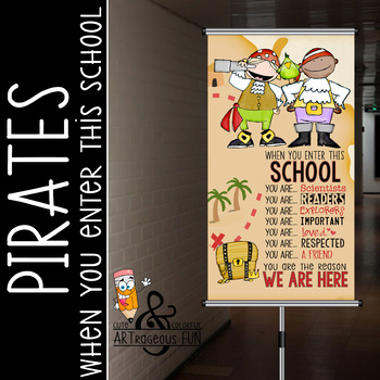 PIRATES - Classroom Decor: SMALL vertical BANNER, When you