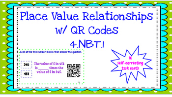 PLACE VALUE RELATIONSHIPS QR CODES 10 TIMES BIGGER