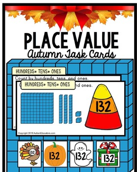 PLACE VALUE TASK CARDS Hundreds Tens and Ones AUTUMN Theme