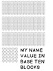 PLACE VALUE NAME ACTIVITY: What's My Name Worth in Tens and Ones?