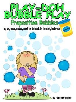 PLAY-DOH BUBBLE PLAY PREPOSITION BUBBLES-Speech Therapy