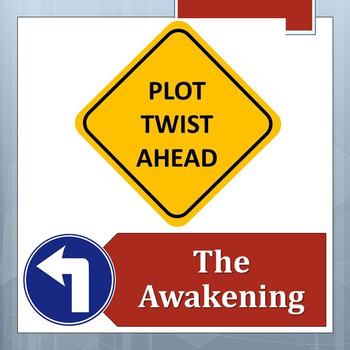 PLOT TWIST!  The Awakening