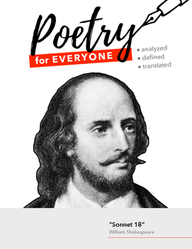 "POETRY FOR EVERYONE Study Guide- William Shakespeare- ""Sonnet 18"""
