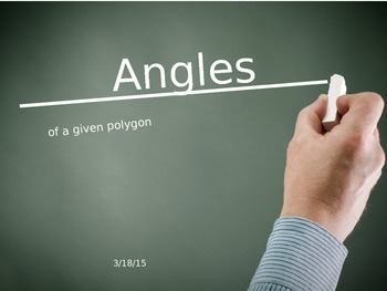 POLYGONS / ANGLES - INTERIOR AND EXTERIOR