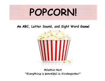 POPCORN!  A Letter Recognition, Letter Sound, and Sight Wo