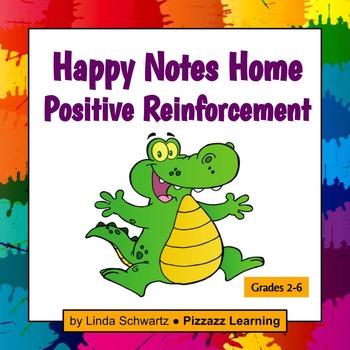 POSITIVE REINFORCEMENT  • HAPPY NOTES HOME
