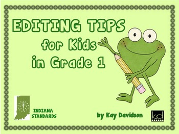 POSTERS:  Editing Tips for INDIANA Kids in Grade 1 by Kay