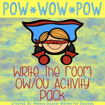 POW!  OW and OU Write the Room!