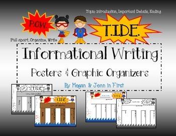 P.O.W. T.I.D.E. Informational Writing Graphic Organizers a