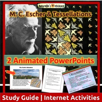 M.C. Escher & Tessellations - 2 PowerPoints with Study Guide