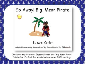 POWERPOINT Go Away! Big, Mean Pirate - Adapted Reader {Spe