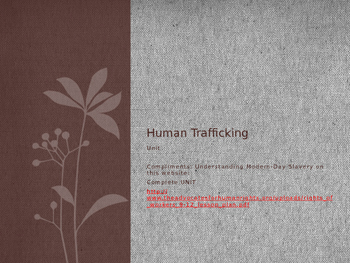 PPT for Understanding Modern-Day Slavery and Human Traffic