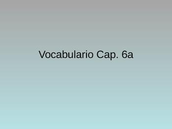 PPt: Vocabulary/ Realidades 1 6a
