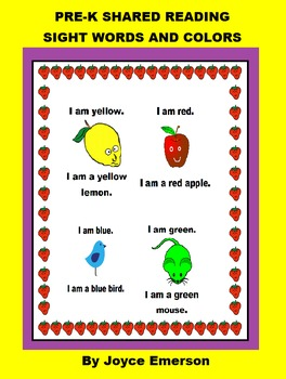PRE-K SHARED READING  SIGHT WORDS AND COLORS