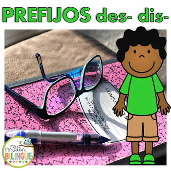 PREFIJOS DES- DIS- / PREFIXES DES- DIS- IN SPANISH
