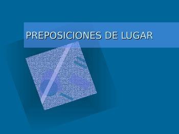 PREPOSICIONES DE LUGAR, UBICACION. PREPOSITIONS OF LOCATION.