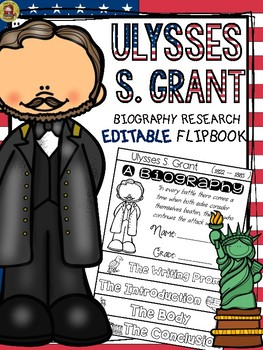 PRESIDENTS DAY: BIOGRAPHY: ULYSSES S. GRANT