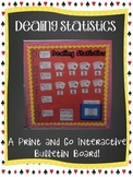 PRINT AND GO INTERACTIVE MATH BULLETIN BOARD {Dealing Statistics}