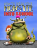 PROCEDURAL WRITING - How to Sneak your Monster into School