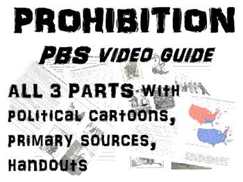 PROHIBITION PBS video guide (ALL 3 PARTS w political carto