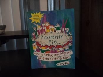 PROSPERITY PIE  BY SARK  ISBN 0-7432-2920-7