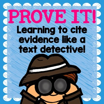 PROVE IT! Citing Text Evidence Like a Text Detective by Mrs Cain's Creations