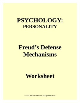 PSYCHOLOGY: Freud's Defense Mechanisms Worksheet