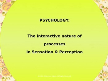PSYCHOLOGY: The interactive nature of processes in Sensati
