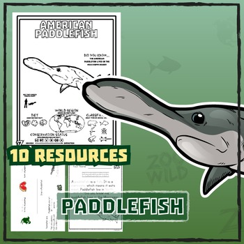 Paddlefish -- 10 Resources -- Coloring Pages, Reading & Ac