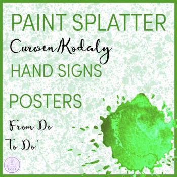 Paint Splatter Themed Curwen/Kodaly Hand Sign Posters