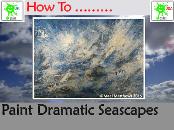 Paint a Dramatic Seascape. A Step by Step Guide