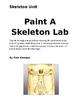 Paint a Skeleton Lab